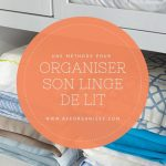 Une méthode pour organiser facilement son linge de lit