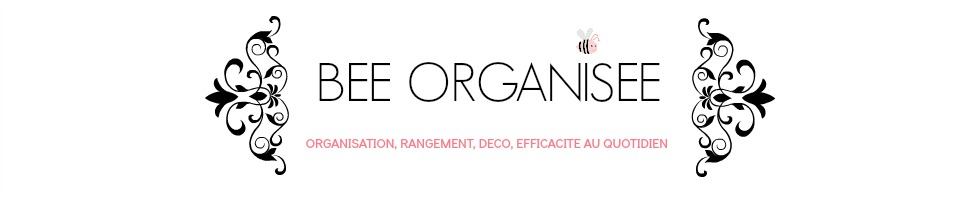 bee organis e blog maison organiser sa maison s 39 organiser et tre efficace au quotidien. Black Bedroom Furniture Sets. Home Design Ideas