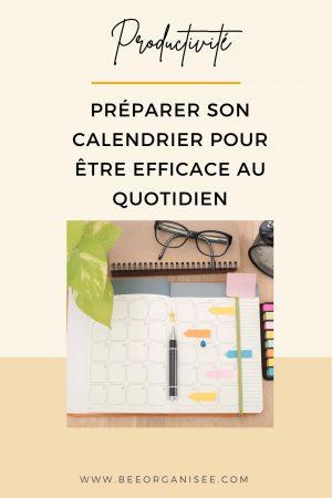 préparer son calendrier pour être efficace au quotidien