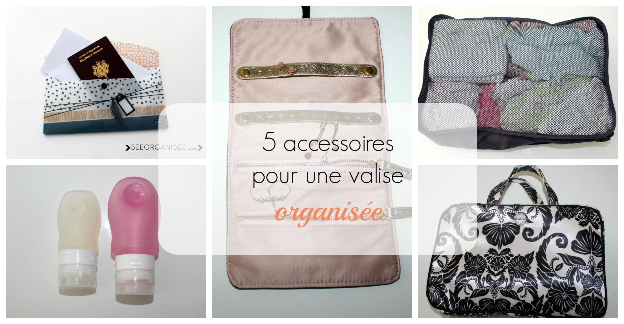 5 accessoires incontournables pour une valise organisée