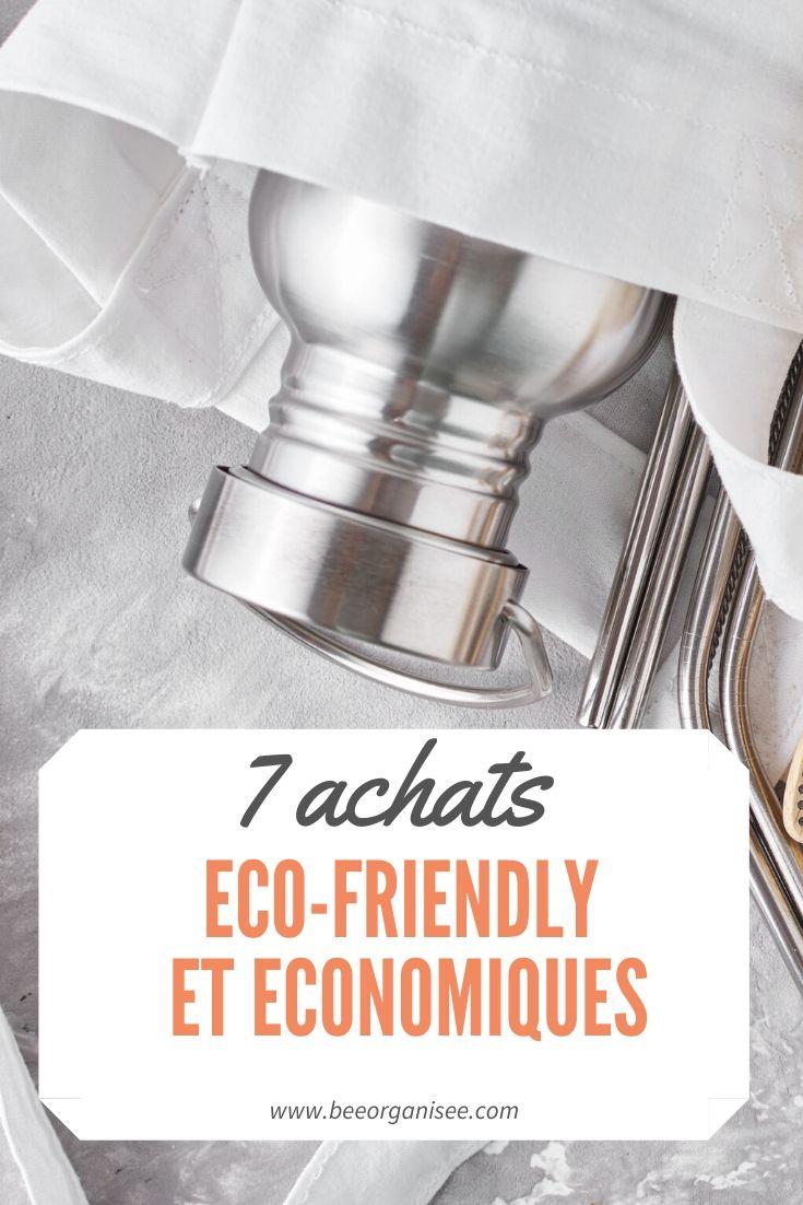 voici la liste de 7 achats eco-friendly et economiques
