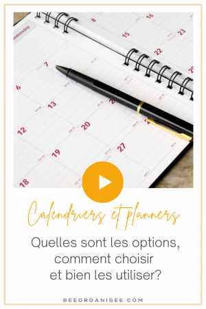Calendriers et planners : quelles sont les options, comment choisir et bien les utiliser?