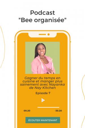 épisode 7 : Gagner du temps en cuisine et manger plus sainement avec Nayanka de Nay Kitchen